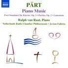 Pärt Piano music, including: Lamentate and Zwei So
