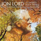 To Notice Such Things Jon Lord