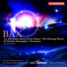 Bax Works for Chorus and Orchestra