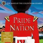 Band of the Coldstream Guards: Pride of the Nation
