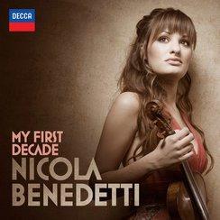 My First Decade Nicola Benedetti
