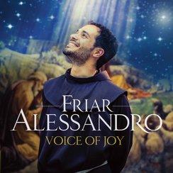 Friar Alessandro Voice of Joy
