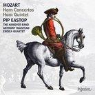 Pip Eastop Mozart Horn Concertos Hanover Band