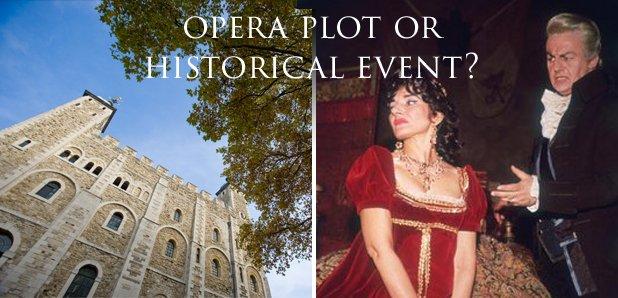 Opera plot or historical event?